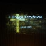 I MŁODZIEŻOWA DROGA KRZYŻOWA - 20.02.2015